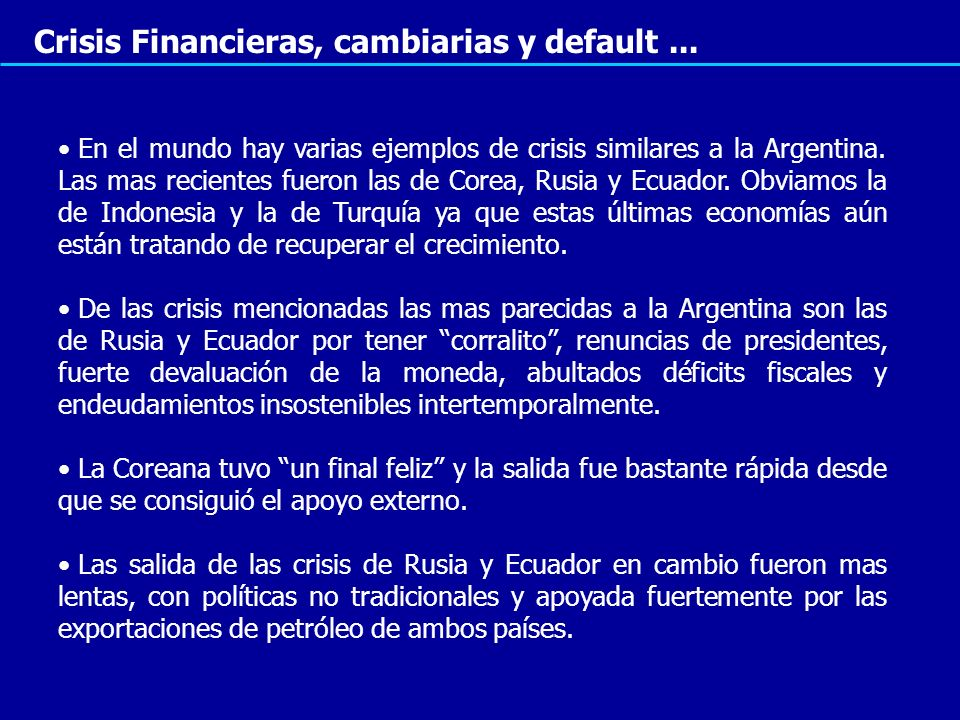 Crisis Financieras, cambiarias y default ...