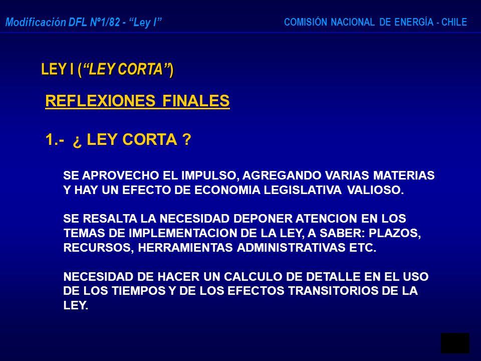 LEY I ( LEY CORTA ) REFLEXIONES FINALES 1.- ¿ LEY CORTA