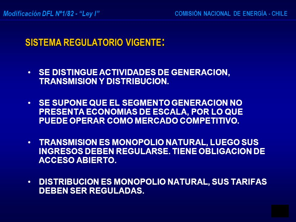 SISTEMA REGULATORIO VIGENTE: