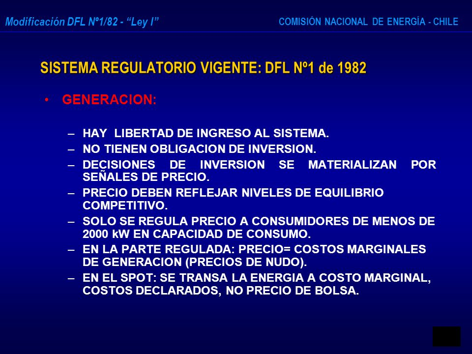 SISTEMA REGULATORIO VIGENTE: DFL Nº1 de 1982