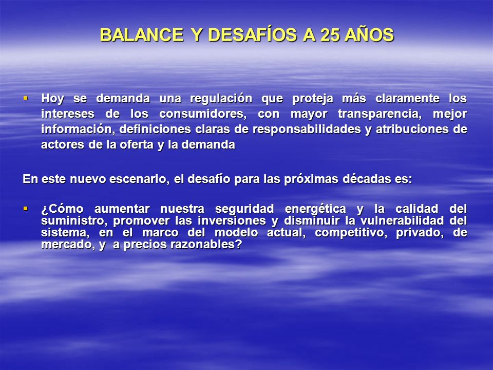 BALANCE Y DESAFÍOS A 25 AÑOS