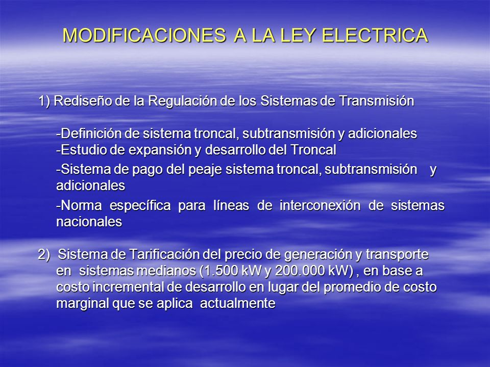 MODIFICACIONES A LA LEY ELECTRICA