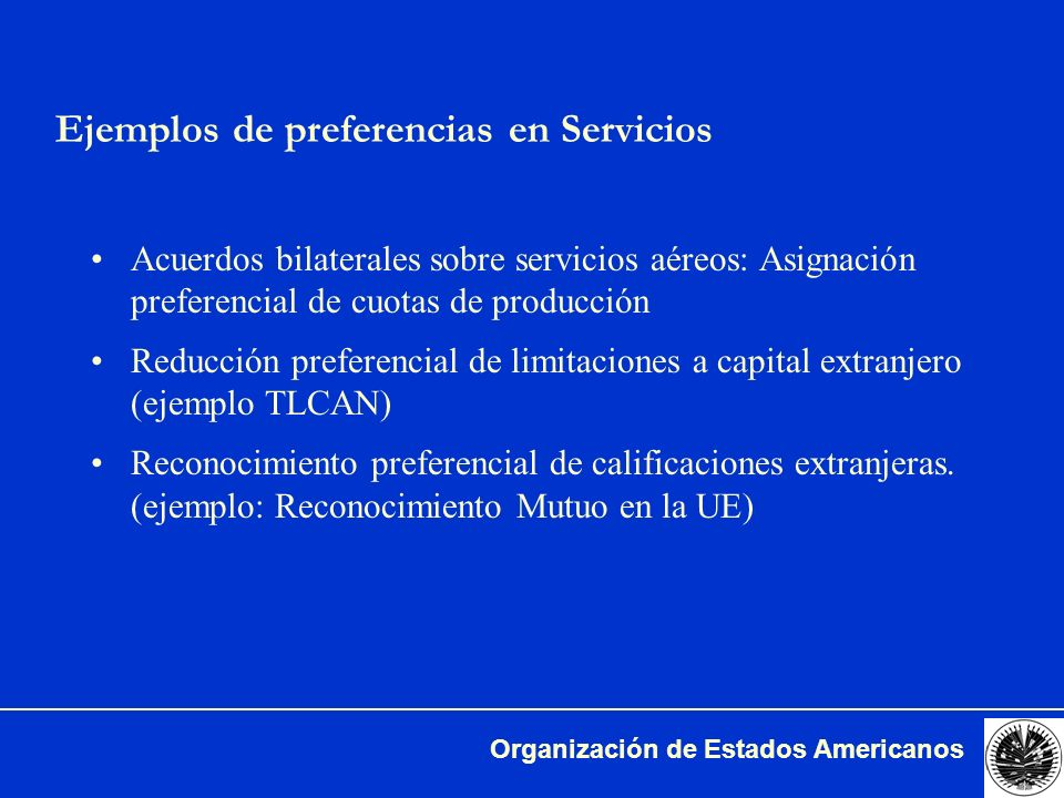 Ejemplos de preferencias en Servicios