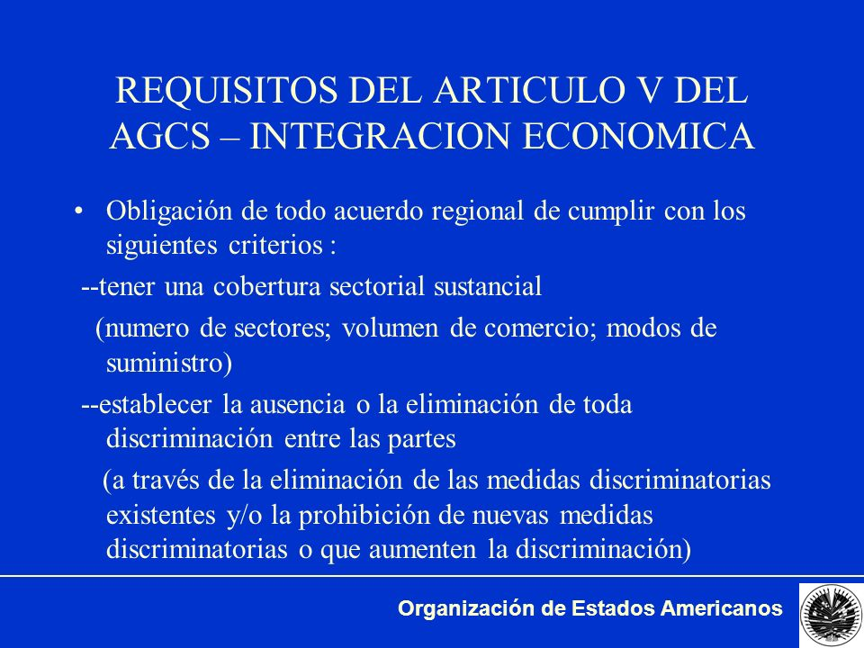 REQUISITOS DEL ARTICULO V DEL AGCS – INTEGRACION ECONOMICA