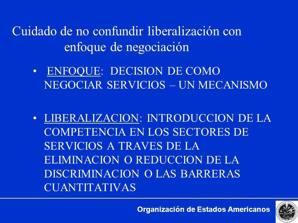 Cuidado de no confundir liberalización con enfoque de negociación