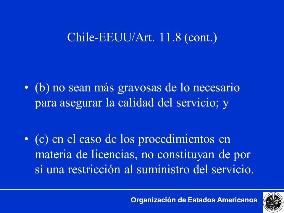 Chile-EEUU/Art. 11.8 (cont.)