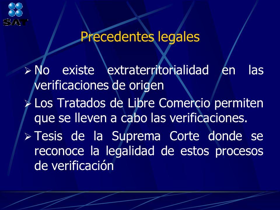 Precedentes legales No existe extraterritorialidad en las verificaciones de origen.