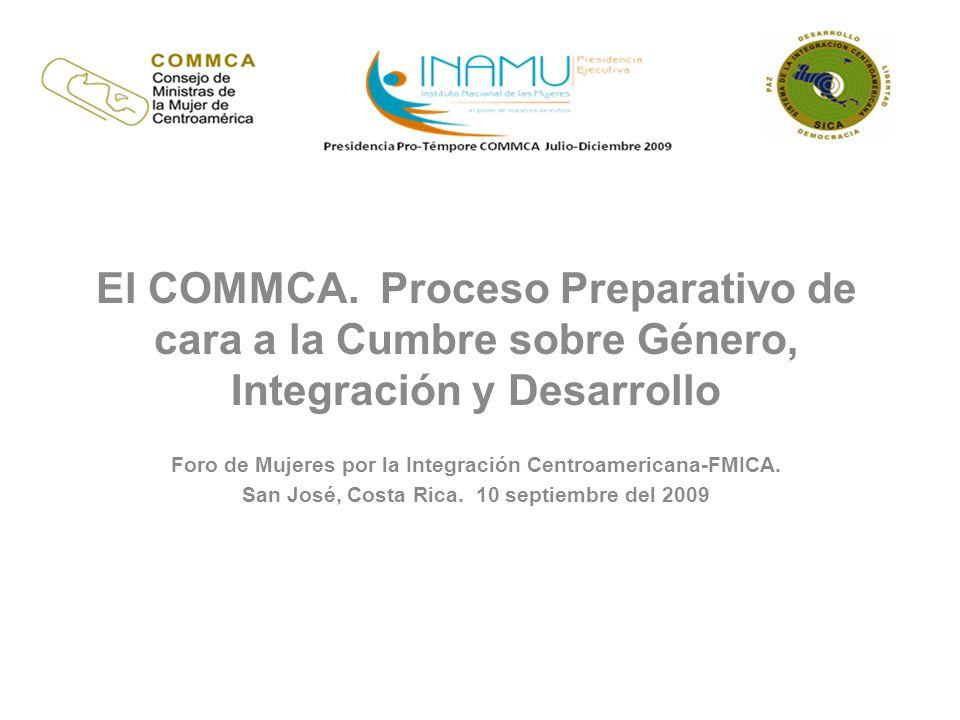 El COMMCA. Proceso Preparativo de cara a la Cumbre sobre Género, Integración y Desarrollo