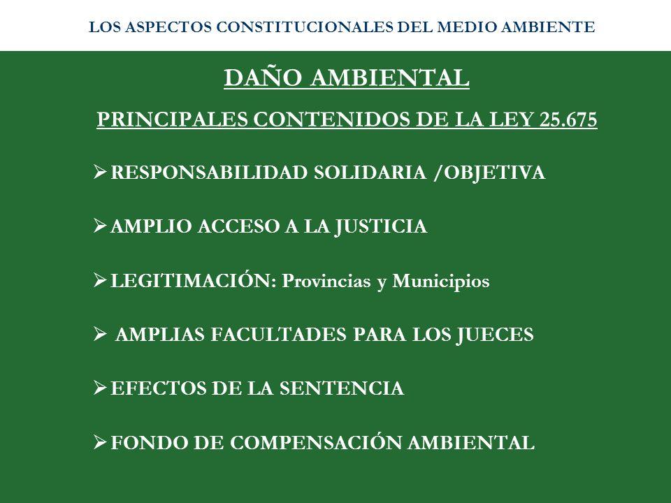 PRINCIPALES CONTENIDOS DE LA LEY 25.675