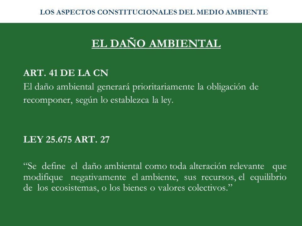 EL DAÑO AMBIENTAL ART. 41 DE LA CN