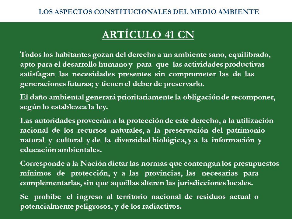 LOS ASPECTOS CONSTITUCIONALES DEL MEDIO AMBIENTE