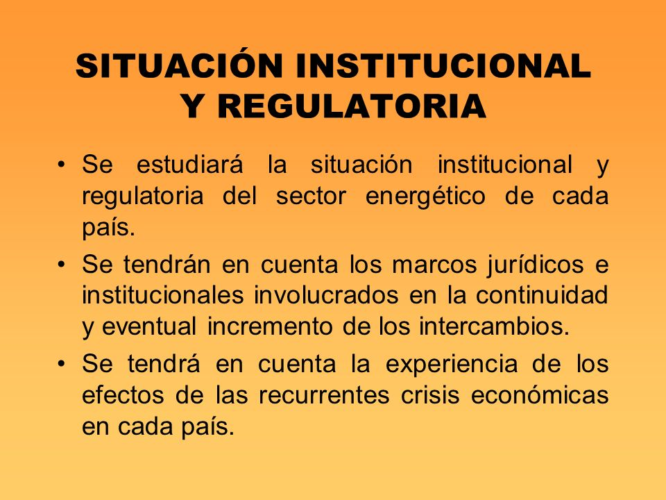 SITUACIÓN INSTITUCIONAL Y REGULATORIA