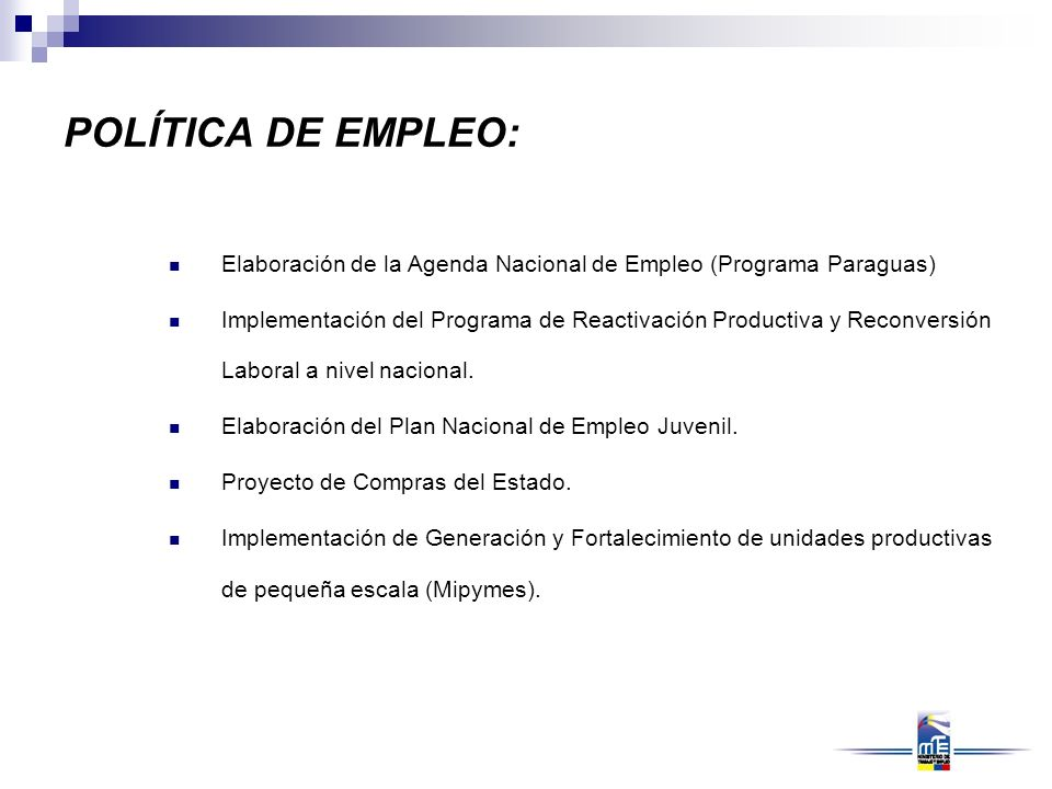 POLÍTICA DE EMPLEO: Elaboración de la Agenda Nacional de Empleo (Programa Paraguas)