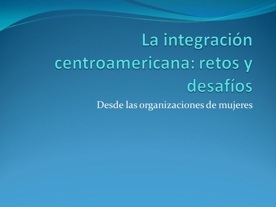 La integración centroamericana: retos y desafíos