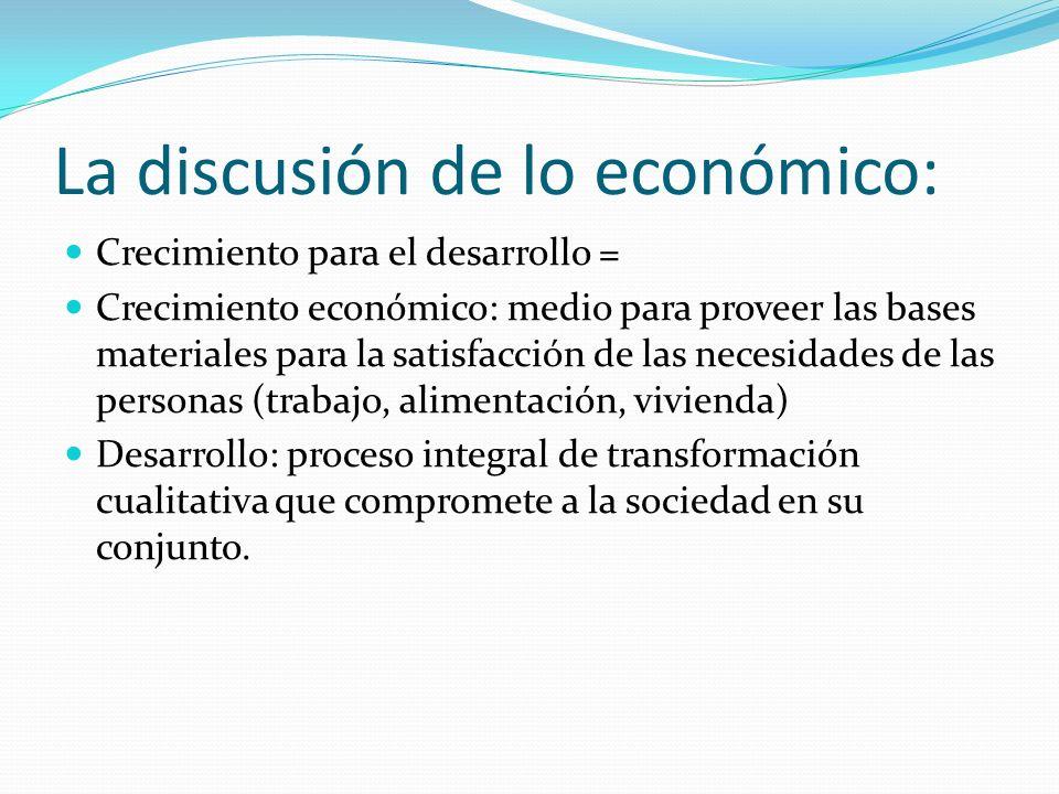 La discusión de lo económico: