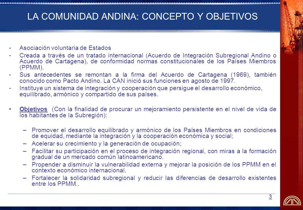 LA COMUNIDAD ANDINA: CONCEPTO Y OBJETIVOS