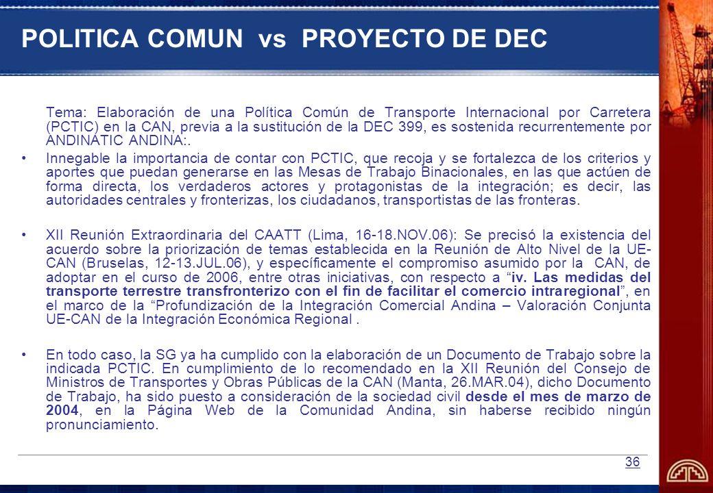 POLITICA COMUN vs PROYECTO DE DEC