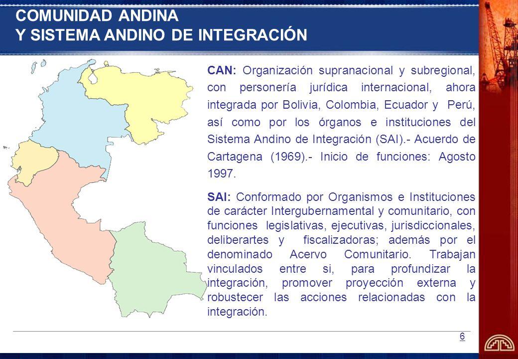 COMUNIDAD ANDINA Y SISTEMA ANDINO DE INTEGRACIÓN