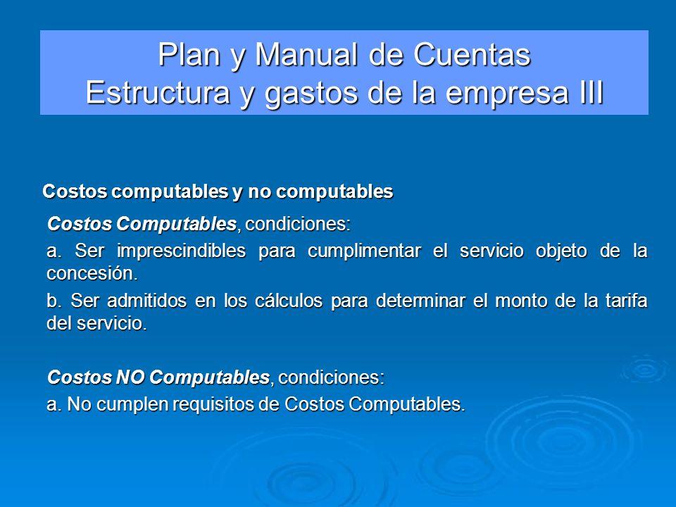 Plan y Manual de Cuentas Estructura y gastos de la empresa III