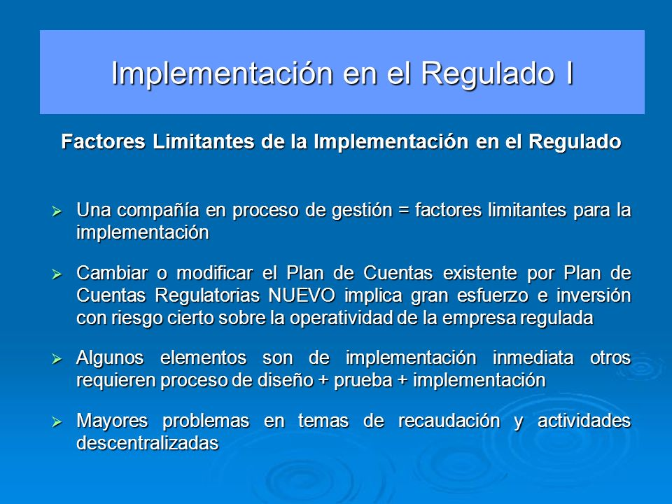 Factores Limitantes de la Implementación en el Regulado