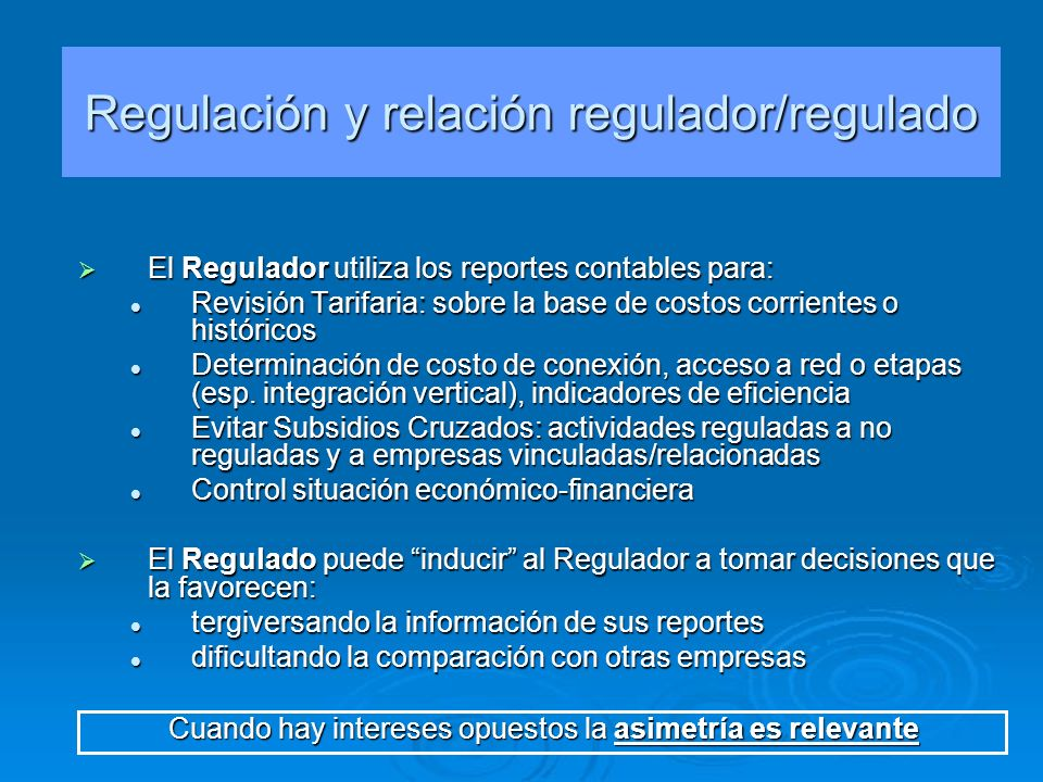 Regulación y relación regulador/regulado