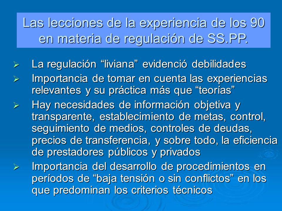 Las lecciones de la experiencia de los 90 en materia de regulación de SS.PP.