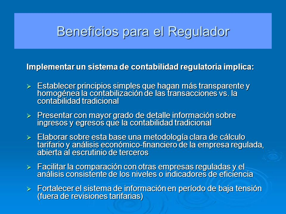 Beneficios para el Regulador