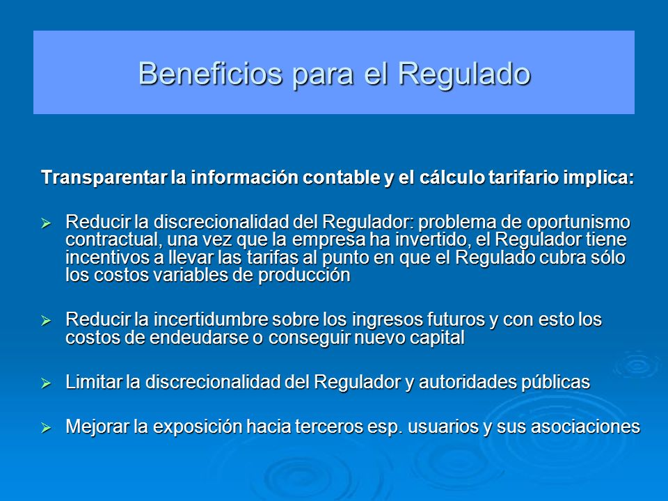 Beneficios para el Regulado