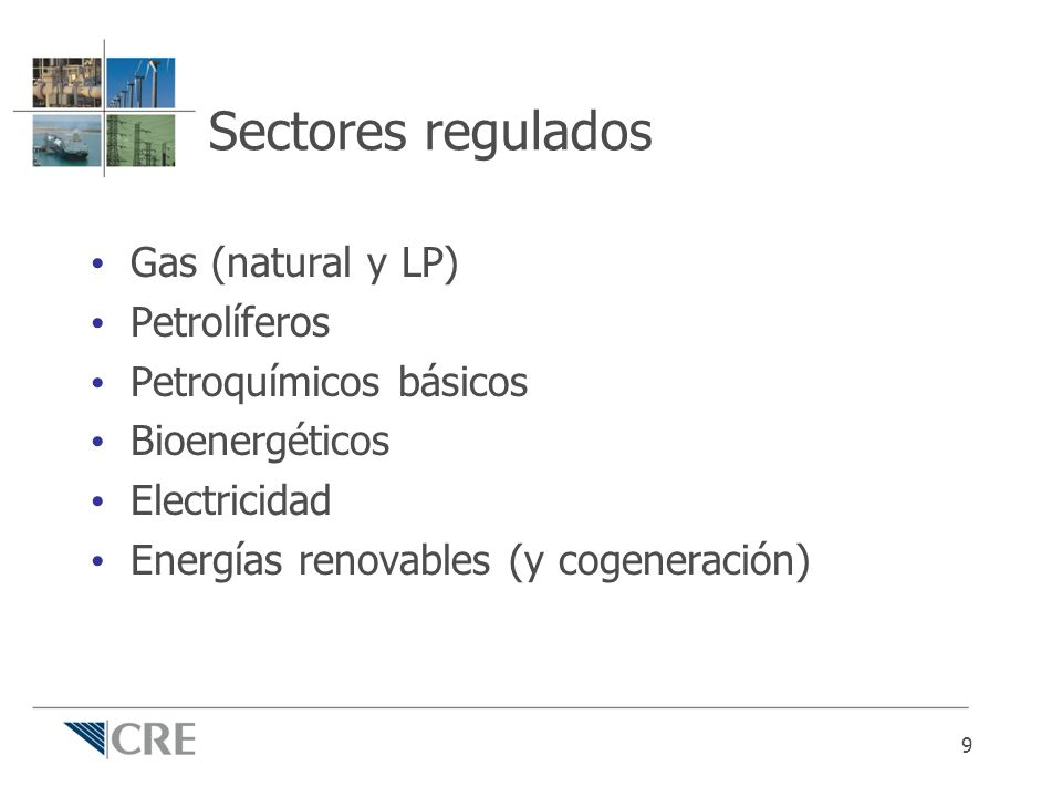 Sectores regulados Gas (natural y LP) Petrolíferos