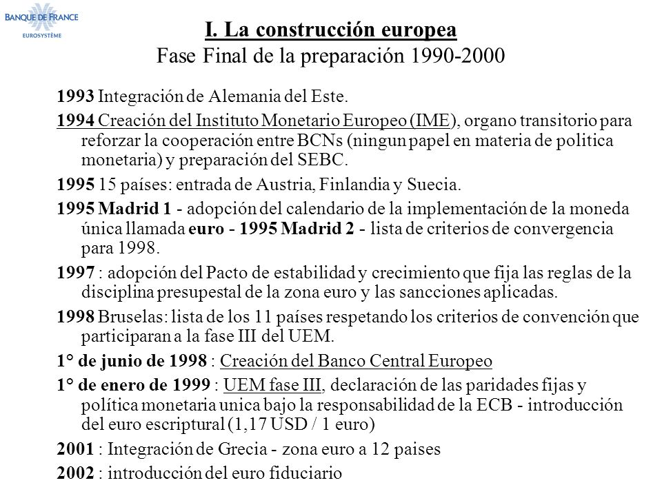 I. La construcción europea Fase Final de la preparación 1990-2000