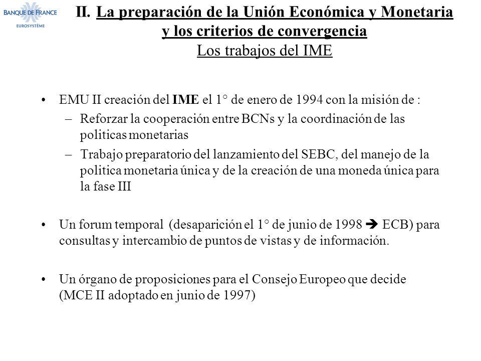 II. La preparación de la Unión Económica y Monetaria y los criterios de convergencia Los trabajos del IME