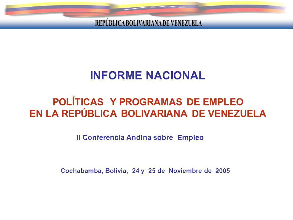 INFORME NACIONAL POLÍTICAS Y PROGRAMAS DE EMPLEO EN LA REPÚBLICA BOLIVARIANA DE VENEZUELA