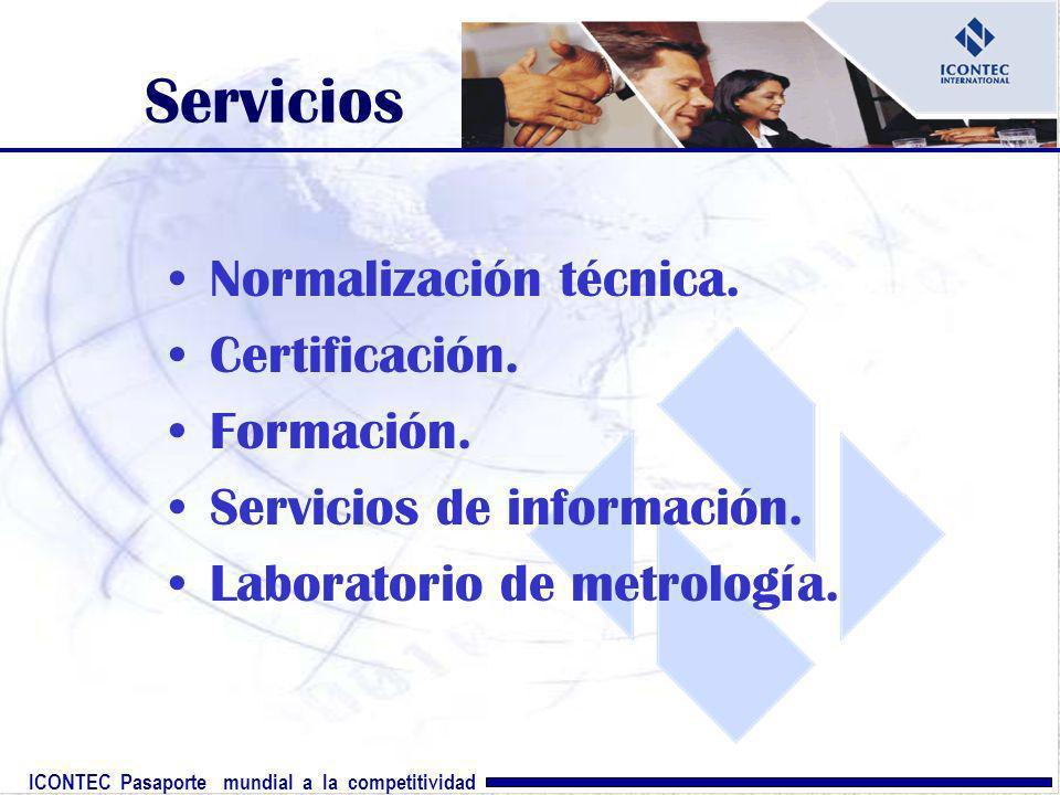 Servicios Normalización técnica. Certificación. Formación.