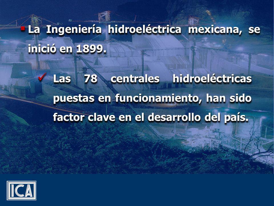 La Ingeniería hidroeléctrica mexicana, se inició en 1899.