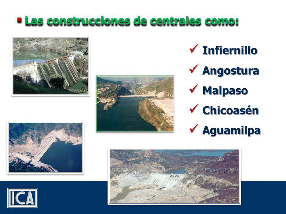 Las construcciones de centrales como: