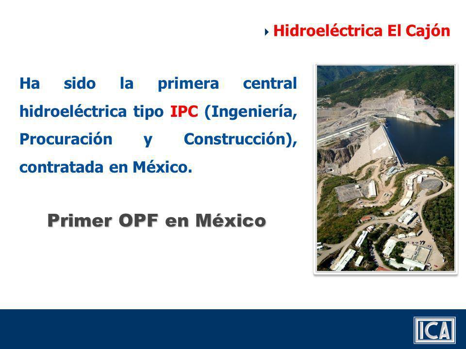 Primer OPF en México Hidroeléctrica El Cajón