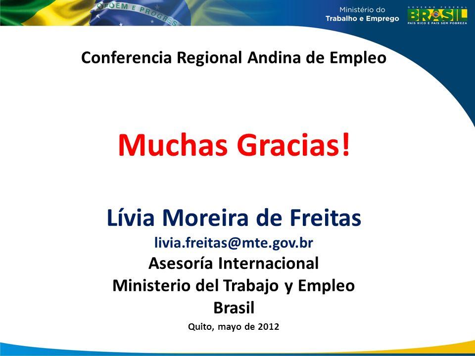Muchas Gracias! Lívia Moreira de Freitas