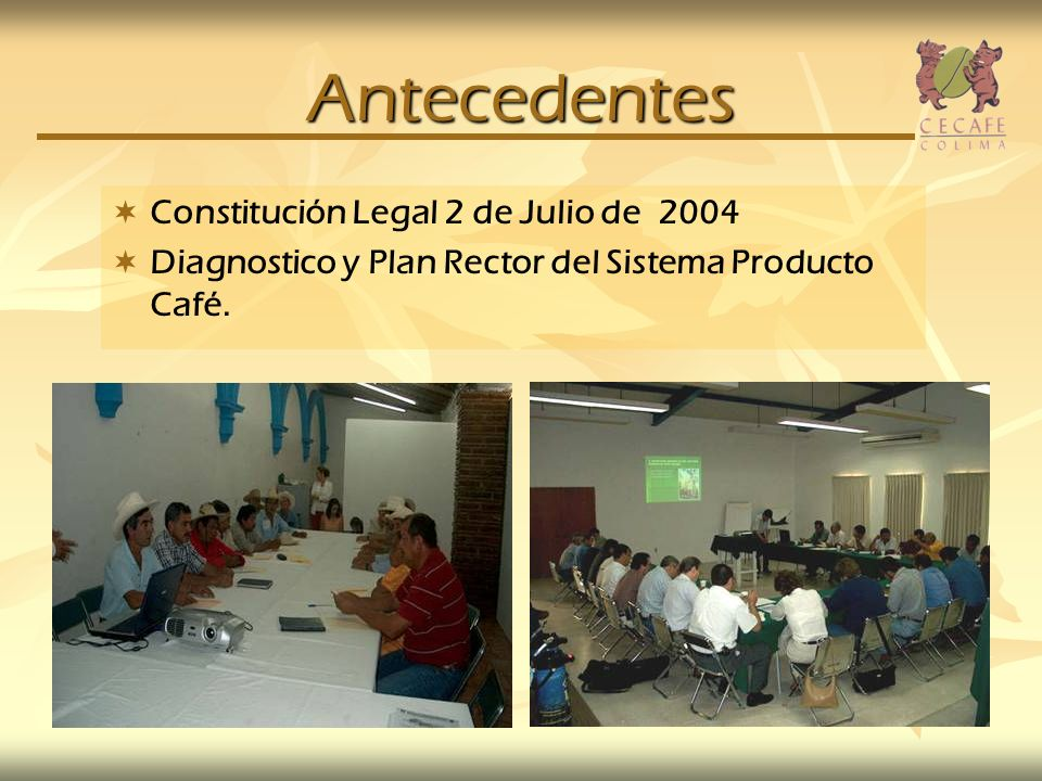 Antecedentes Constitución Legal 2 de Julio de 2004