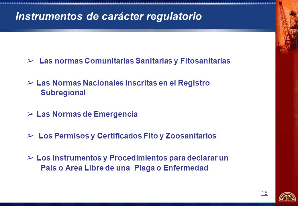 Instrumentos de carácter regulatorio