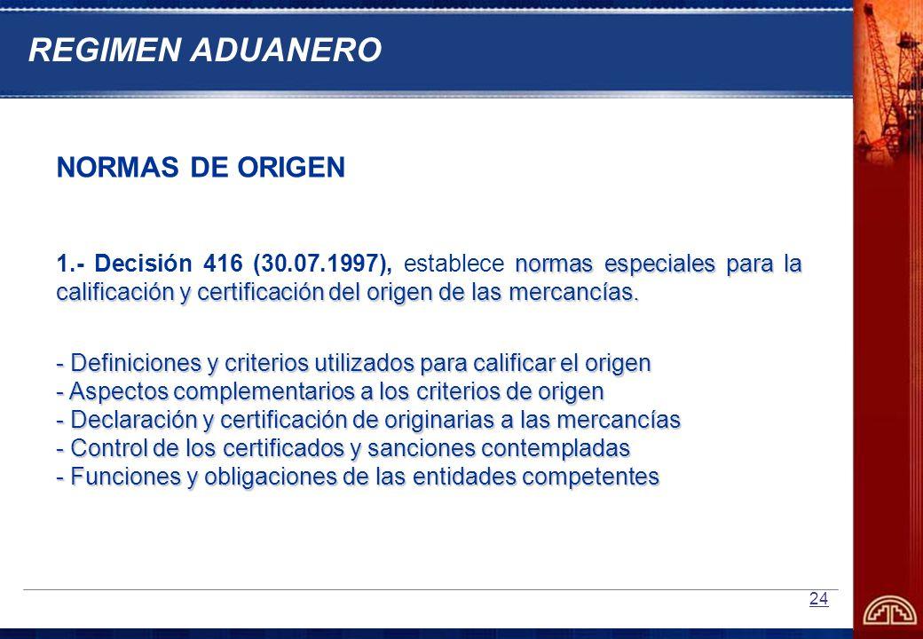 REGIMEN ADUANERO NORMAS DE ORIGEN