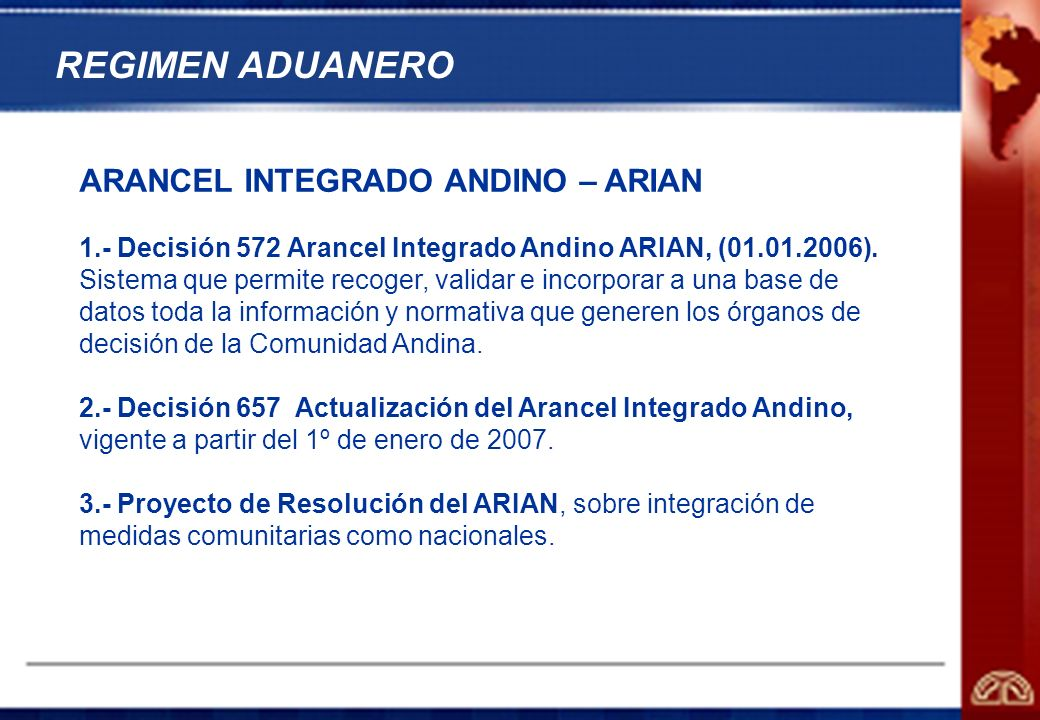REGIMEN ADUANERO ARANCEL INTEGRADO ANDINO – ARIAN