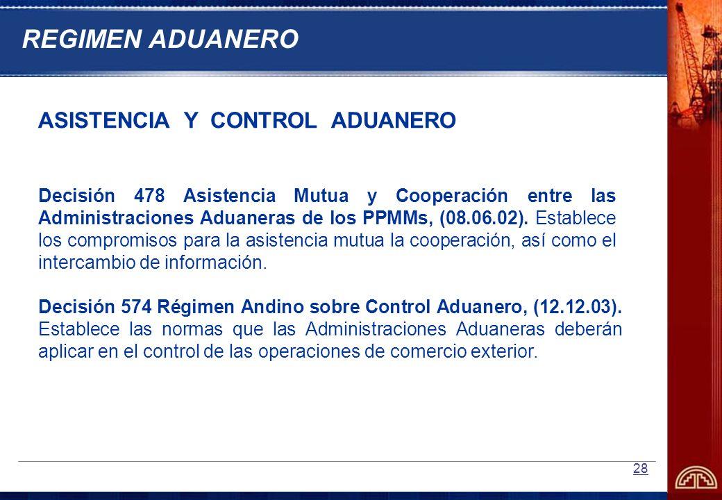 REGIMEN ADUANERO ASISTENCIA Y CONTROL ADUANERO