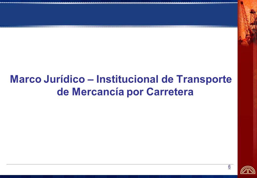 Marco Jurídico – Institucional de Transporte de Mercancía por Carretera
