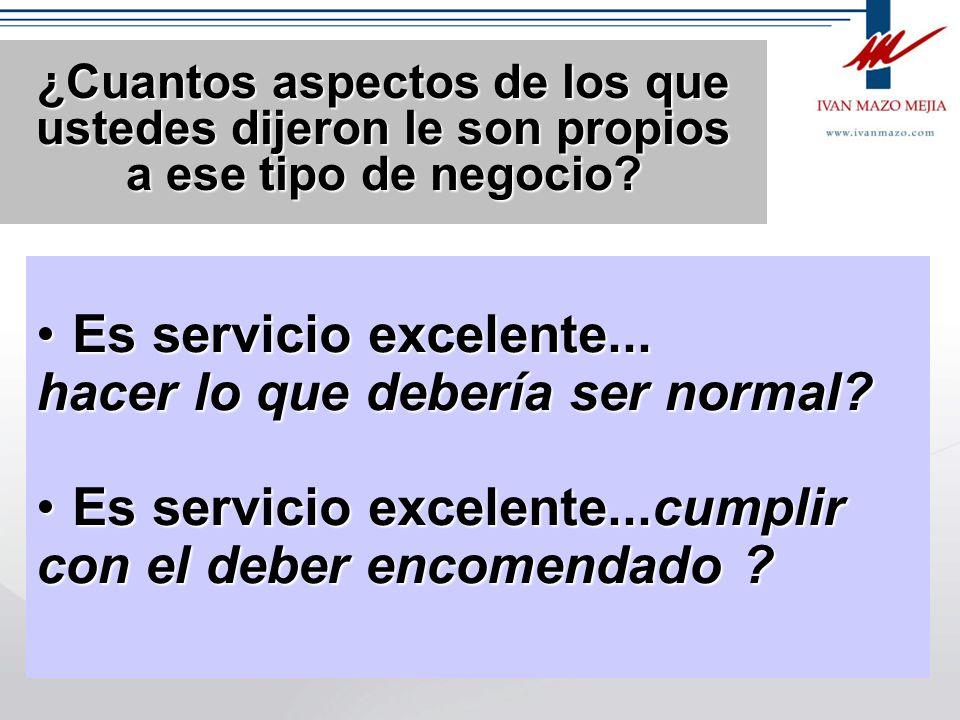 hacer lo que debería ser normal Es servicio excelente...cumplir