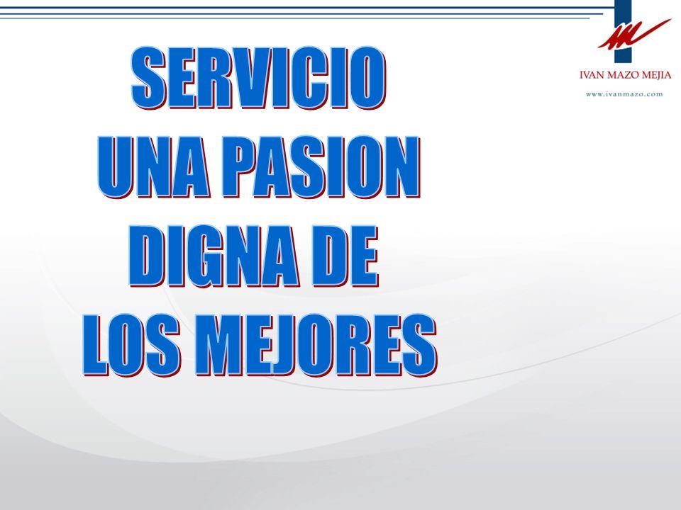 SERVICIO UNA PASION DIGNA DE LOS MEJORES