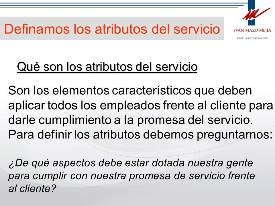 Definamos los atributos del servicio