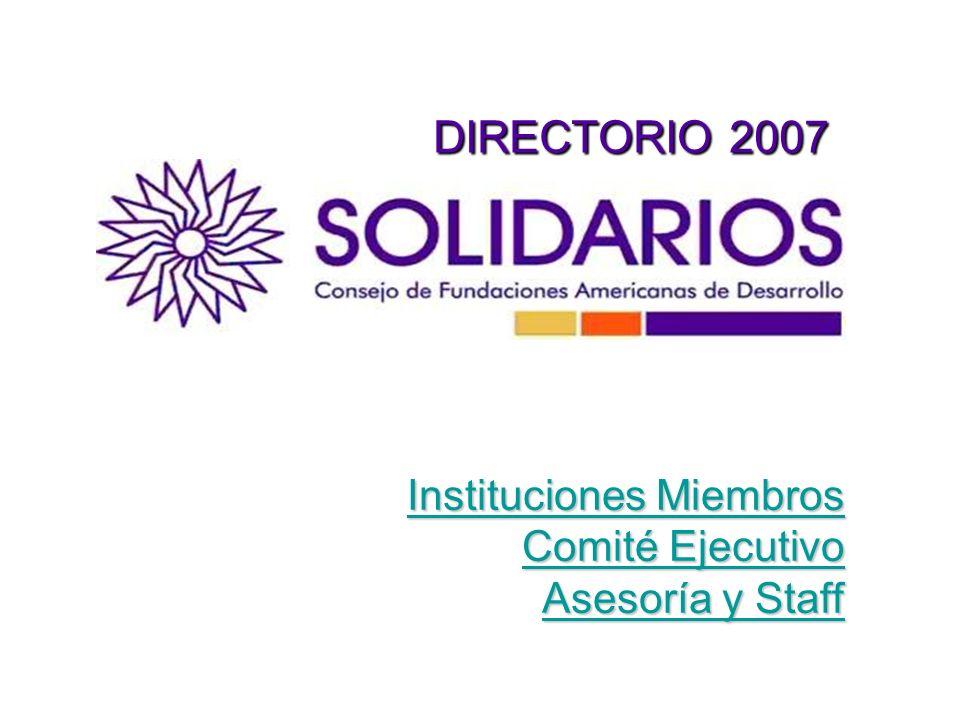 DIRECTORIO 2007 Instituciones Miembros Comité Ejecutivo