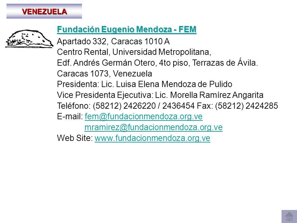 Fundación Eugenio Mendoza - FEM Apartado 332, Caracas 1010 A