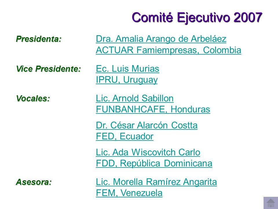 Comité Ejecutivo 2007 ACTUAR Famiempresas, Colombia IPRU, Uruguay