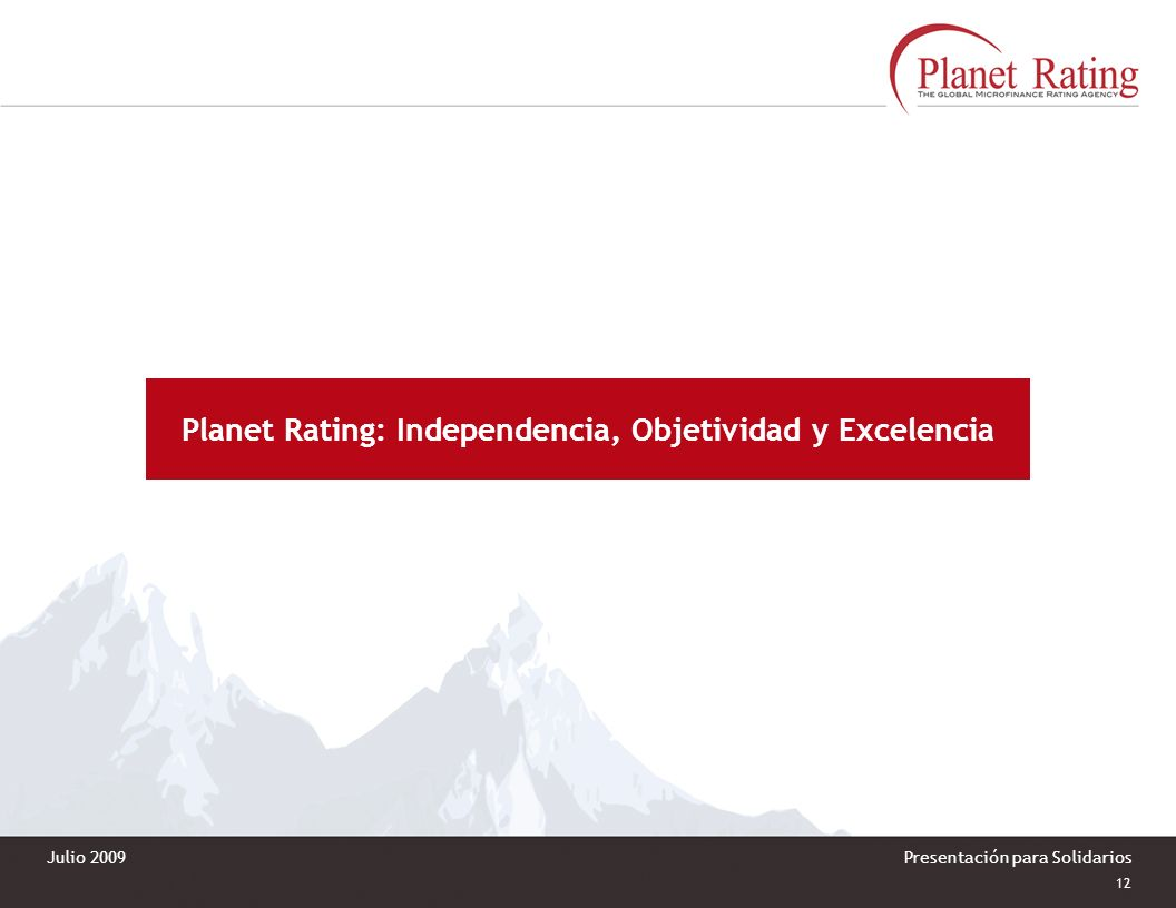 Planet Rating: Independencia, Objetividad y Excelencia